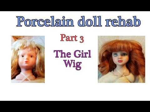 Porcelain Doll Project - Part 3 - The girl Wig