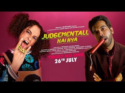 Judgementall Hai Kya Official Trailer   Kangana Ranaut, Rajkummar Rao   26th July 2019