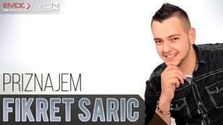 Fikret Saric - Priznajem