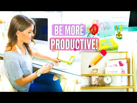 How To Be More Productive & Organize Your Time Better!