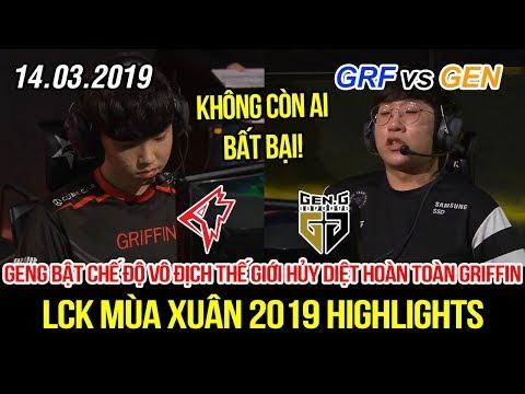 [LCK 2019] GRF vs GEN Game 2 Highlights | Siêu đại địa chấn, Ruler và Peanut bật chế độ hủy diệt - Thời lượng: 10 phút.