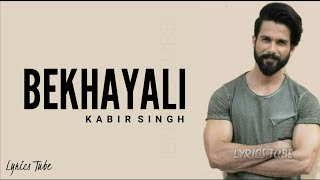 Download Bekhayali Mein Bhi Tera Hi Khayal Aaye Full Song Lyrics