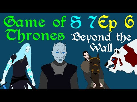 Game of Thrones: Beyond the Wall (S 7 - Ep 6)