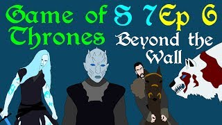 "A brief recap of Game of Thrones, Season 7 Episode 6, titled Beyond the Wall, from the Stark sisters in the North, to the Dragon Queen in the South and Jon Snow on his epic quest beyond the wall. Based on the series A Song of Ice and Fire by George R R Martin.Support Civilization Ex with a Monthly Pledge of your choice at:https://www.patreon.com/civilizationexFollow us https://twitter.com/civilizationexVisit our Site: http://www.civilizationex.com/Music By RFGBc: https://www.youtube.com/channel/UCQKGLOK2FqmVgVwYferltKQMusic by Ross Bugden (RFGB): ""Ice and Fire""https://www.youtube.com/channel/UCQKG...If you would like to show your support, please Donate! :)https://www.paypal.com/cgi-bin/webscr..."