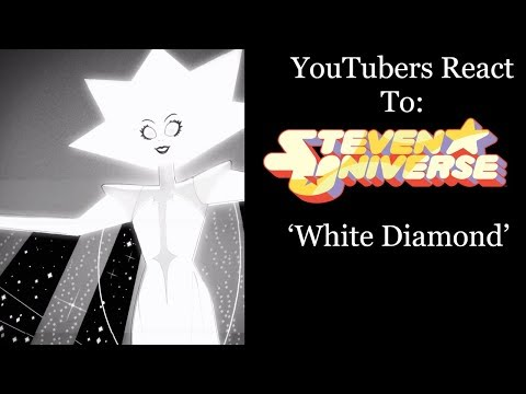 YouTubers React To: White Diamond (Steven Universe) [S5 E25 / Legs from Here To Homeworld]