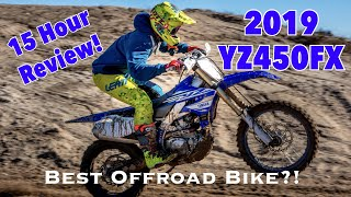 8. 2019 YZ450FX 15 Hour Review!