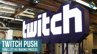 Twitch Push Thru Letters Making Process