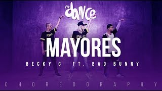 Mayores - Becky G  ft. Bad Bunny | FitDance Life (Coreografía) Dance Video