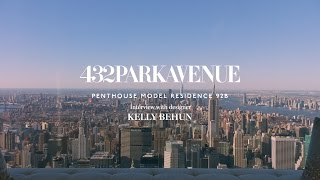 Download Lagu 432 Park Avenue, Penthouse Residence 92B: Interview with designer Kelly Behun Mp3