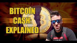 Bitcoin Cash Explained