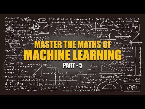Machine Learning Maths | EigenValues And EigenVectors | Part 5 | Eduonix