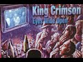 King Crimson Eyes Wide Open 2003