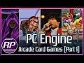 Pc Engine Arcade Card Catalog Exploration part 1 2 Retr