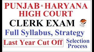 Download Video FULL SYLLABUS,SELECTION PROCESS,STRATEGY, CUT OFF |  PUNJAB & HARYANA HIGH COURT CLERK EXAM 2019 | MP3 3GP MP4