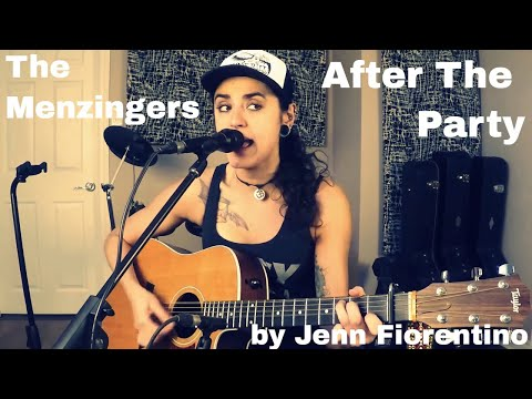 The Menzingers -After the Party (Acoustic Cover) -Jenn Fiorentino