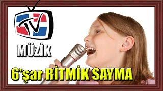 ZEVKLİ MATEMATİK - 6şar Ritmik Sayma