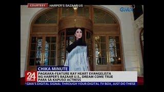 Video Pagkaka-feature kay Heart Evangelista ng Harper's Bazaar US, dream come true para sa Kapuso actress MP3, 3GP, MP4, WEBM, AVI, FLV September 2018