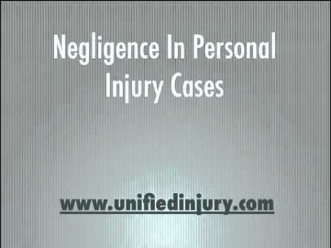 Negligence in Personal Injury Cases