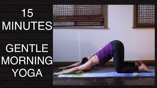 Video Gentle Morning Yoga to Wake You Up (All Levels) - 15 Minutes MP3, 3GP, MP4, WEBM, AVI, FLV Maret 2018