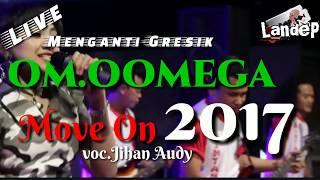Move on.jihan Audy om.oomega live Menganti Gresik 2017