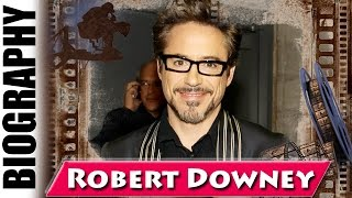 American Actor Robert Downey Jr. - Biography and Life Story