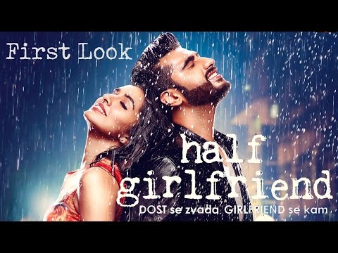 First Look of Half Girlfriend starring Arjun Kapoor & Shraddha Kapoor.