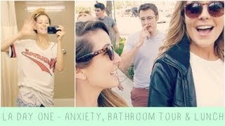 Arriving, Anxiety, Lunch & Bathroom Tour