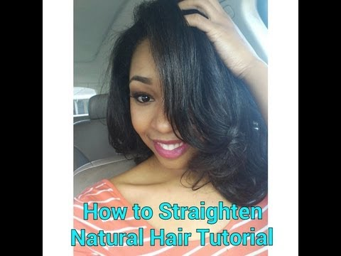 #21. How To Straighten Natural Hair Tutorial