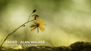 Faded - Alan Walker (DJ Katie ft. DJ Keane Remix) Ultra Music Festival [OUT NOW!]