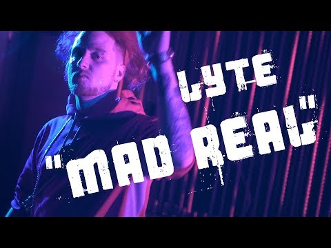 Lyte - Mad Real