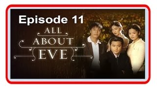 Video All About Eve Episode 11 MP3, 3GP, MP4, WEBM, AVI, FLV September 2018