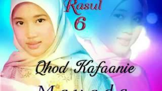 Lirik : Qhod Kafaanie (Mayada) Cahaya Rasul 6