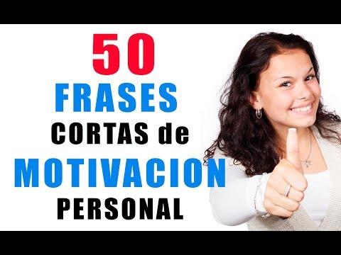 50 FRASES DE SUPERACIÓN Y MOTIVACIÓN PERSONAL-FRASES CORTAS DE MOTIVACIÓN PERSONAL