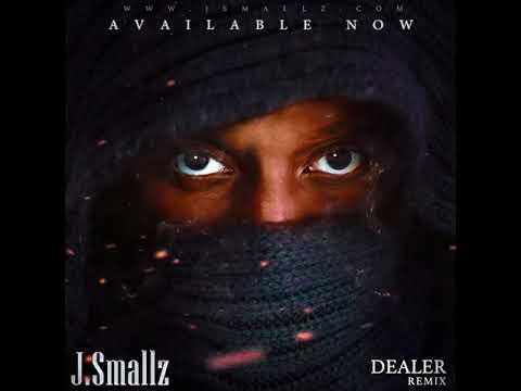 J.Smallz  - dealer remix