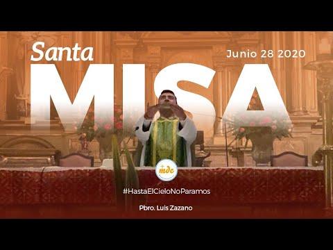 Misa 28 de Junio de 2020 - Oficiada por el Padre Luis Zazano
