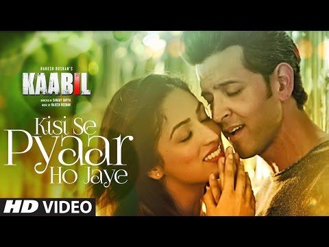 Video Kisi Se Pyar Ho Jaye Song (Video) | Kaabil | Hrithik Roshan, Yami Gautam | Jubin Nautiyal download in MP3, 3GP, MP4, WEBM, AVI, FLV January 2017