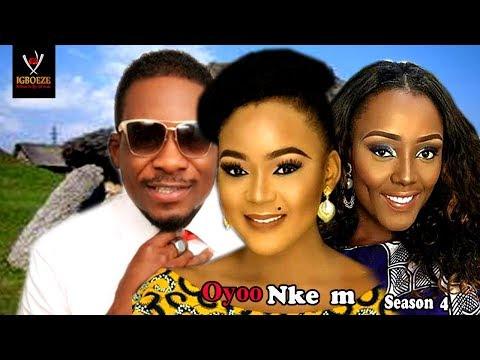 Oyoo Nkem Season 4 -  2017 Latest Nigerian Nollywood Igbo Movie Full HD