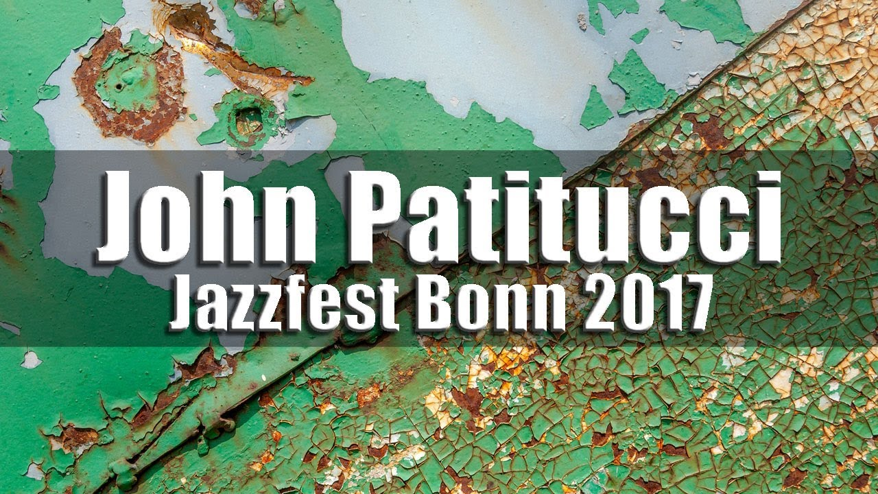 John Patitucci Electric Guitar Quartet – Jazzfest Bonn 2017 fragm.