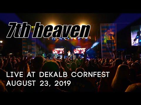 7th heaven - Live at DeKalb Corn Fest 2019 - Full Concert