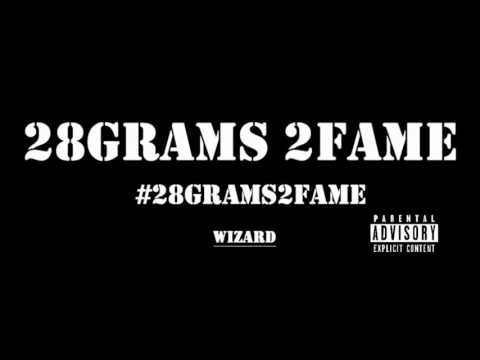 Wizard-28Grams 2Fame