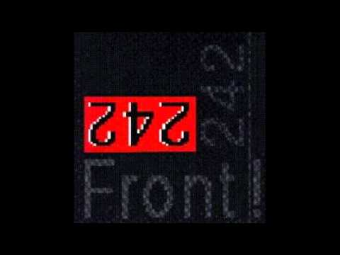 Front 242 - Front by Front - 10 - Welcome To Paradise V 1