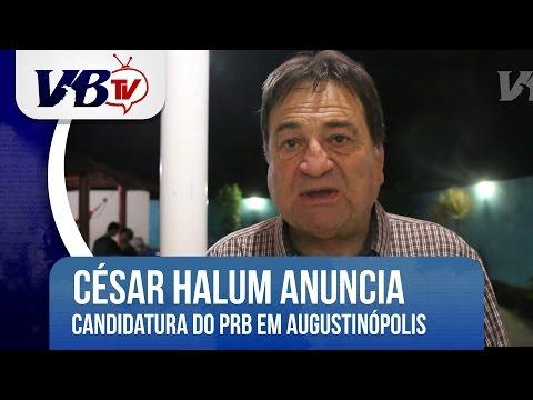 VBTv | Dep. C�sar Halum anuncia candidatura pr�pria do PRB � pref. de Augustin�polis