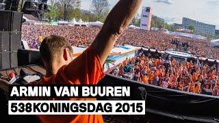 Armin van Buuren - Live @ 538Koningsdag 2015
