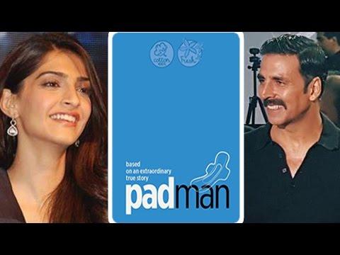 Sonam Kapoor CONFIRMED In Padman | Akshay Kumar |