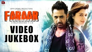 Faraar   Full Songs Video Jukebox   Gippy Grewal   Kainaat Arora   Latest Punjabi Songs
