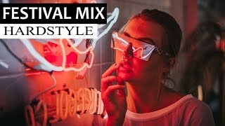 Festival Mix 2018 - Hardstyle Music & Dirty Electro House EDM