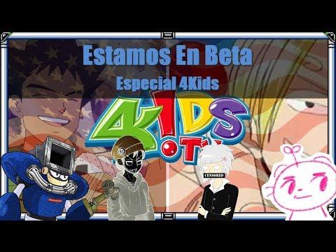Especial 4Kids [Estamos en Beta]