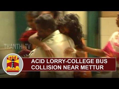 Acid-Lorry-College-Bus-Collision-near-Mettur-10-students-faint-Thanthi-TV