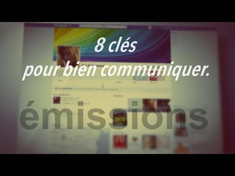 8 clés pour bien communiquer.