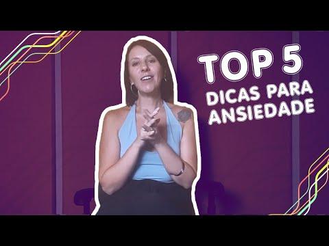 Top 5 - Dicas para Lidar com a Ansiedade